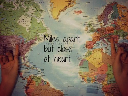Miles apart...but close at heart. :)