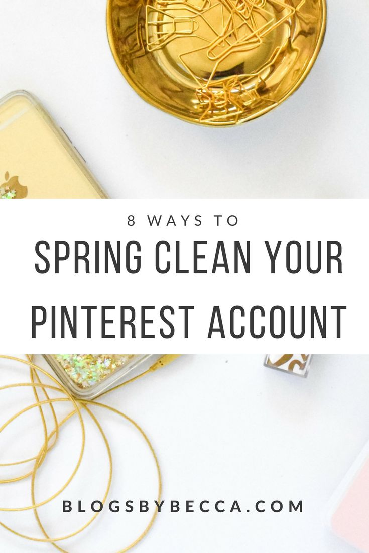 How to Spring Clean Your Pinterest Account! Clean out and maintain your Pinterest account to make sure that your Pinterest account grows, you get more Pinterest followers, more blog traffic, and grow your blog. This is how to do it! Click through to read more! via @blogsbybecca