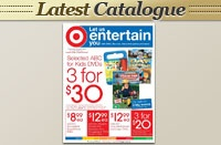 Target - Catalogue On Sale 22nd March 2012 - Let Us Entertain You - Offer Ends 11th April 2012 http://www.dealsandsales.com.au/deal/Target-/Catalogue-On-Sale-22nd-March-2012-Let-Us-Entertain-You-Offer-Ends-11th-April-2012-19-March-2012