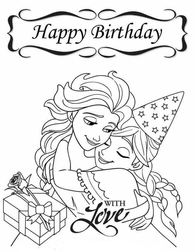 Frozen Happy Birthday Coloring Pages For Sister Happy Birthday Coloring Pages Birthday Coloring Pages Frozen Coloring Pages