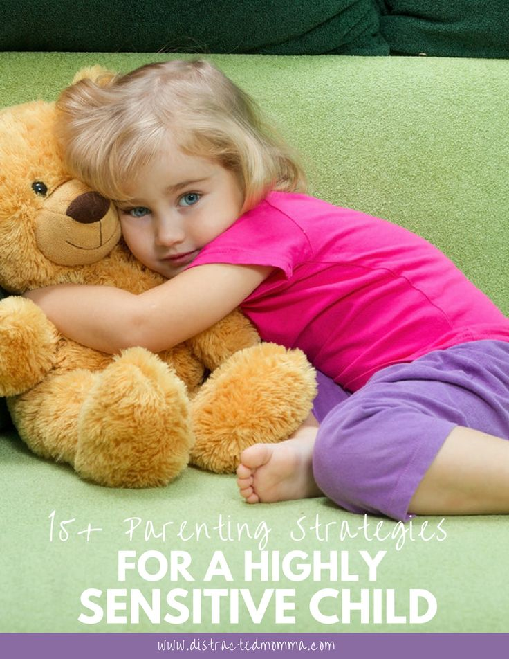 Discover the best of the best parenting strategies for a highly sensitive child