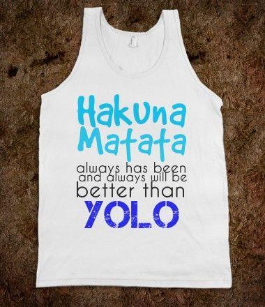 Hakuna Matata > YOLO