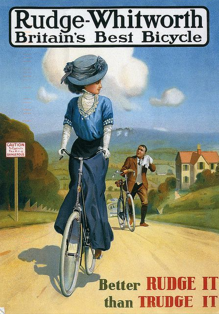 """""""Rudge-Whitworth - Britain's Best Bicycle"""" - """"Better Rudge It Than Trudge It!"""""""