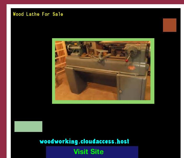 Wood Lathe For Sale 065837 - Woodworking Plans and Projects!