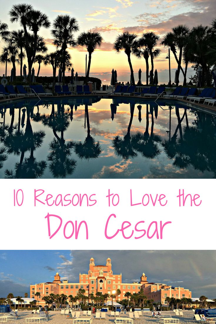 """Here are TEN Reasons You Will Love Staying at the Don Cesar, aka the """"Pink Palace!"""" It is located in St. Pete Beach, Florida."""