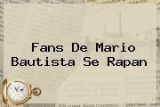 http://tecnoautos.com/wp-content/uploads/imagenes/tendencias/thumbs/fans-de-mario-bautista-se-rapan.jpg Mario Bautista. Fans de Mario Bautista se rapan, Enlaces, Imágenes, Videos y Tweets - http://tecnoautos.com/actualidad/mario-bautista-fans-de-mario-bautista-se-rapan/