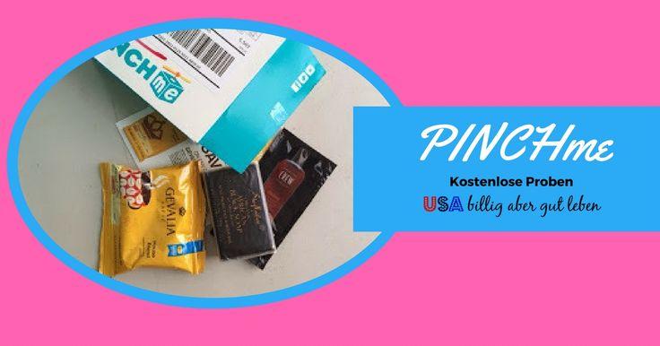 Einmal im Monat gibt PINCHme kostenlose Proben aus. Wenn du in den USA wohnst kannst du auch kostenlose und versandkostenfreie Proben erhalten. In diesem Bericht siehst du was ich in einer dieser Sendungen erhalten habe und wie du auch kostenlose Testpaeckchen erhalten kannst. http://usabilligabergutleben.blogspot.com/2014/11/pinchme.html