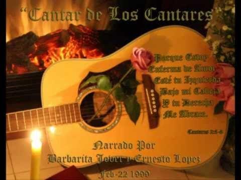 Cantar de los cantares Narrado Por Barbarita Jover y Ernesto Lopez
