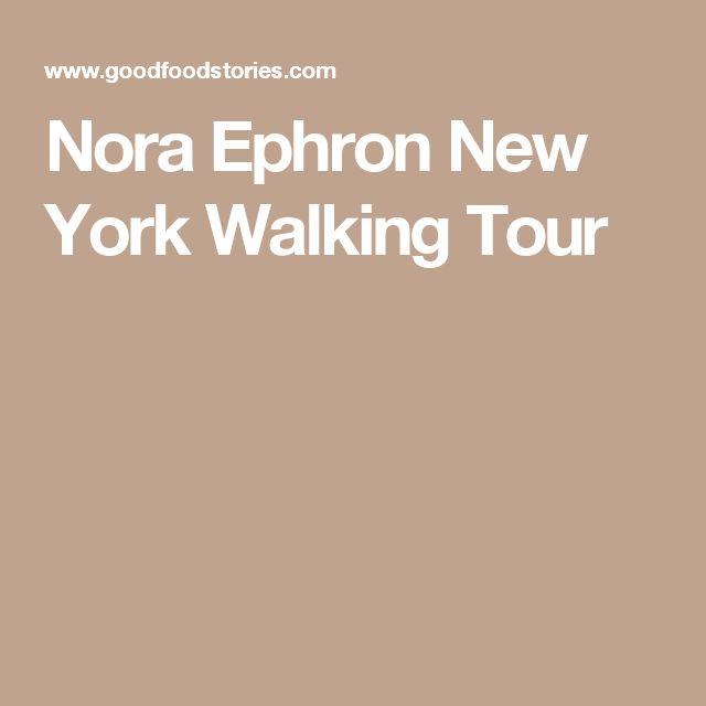 Nora Ephron New York Walking Tour