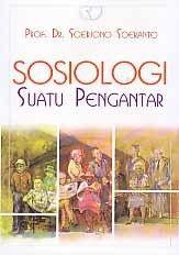 SOSIOLOGI SUATU PENGANTAR, Soerjono Soekanto