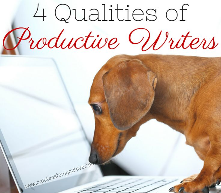 4 Qualities of Productive Writers by Lorna Faith #createastoryyoulove