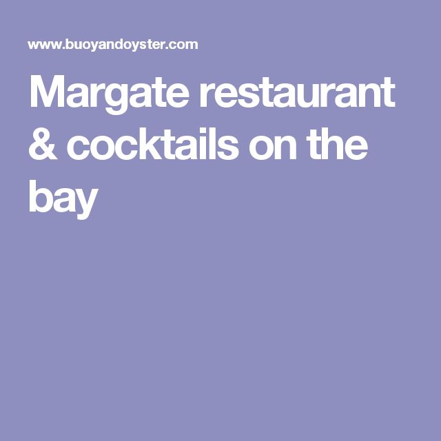 Margate restaurant & cocktails on the bay