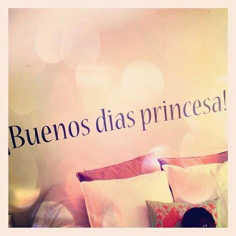 Buenos días princesa ;) ¡¡A por el lunes!!