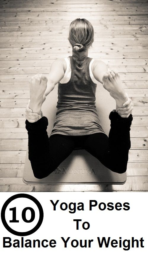 Using yoga to balance weight is one sure shot way to ensure that you dont gain any weight back. Here are the asanas that will help you ensure that. | See more about yoga poses, yoga and weights.