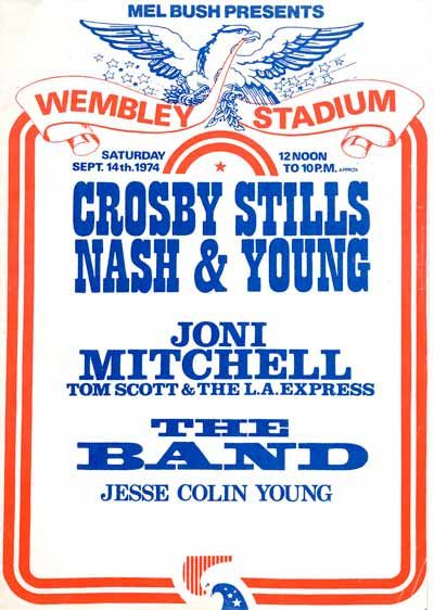 Crosby Stills Nash and Young , Joni Mitchell, & The Band  Wembley Stadium 1974 Now that would of been a concert to see!