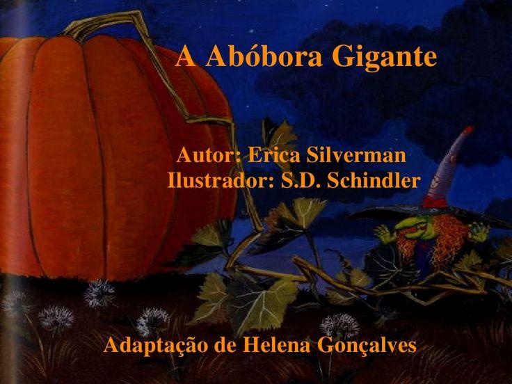 Abóbora gigante por ana via Slideshare   – Livros infantis/ chilren books.