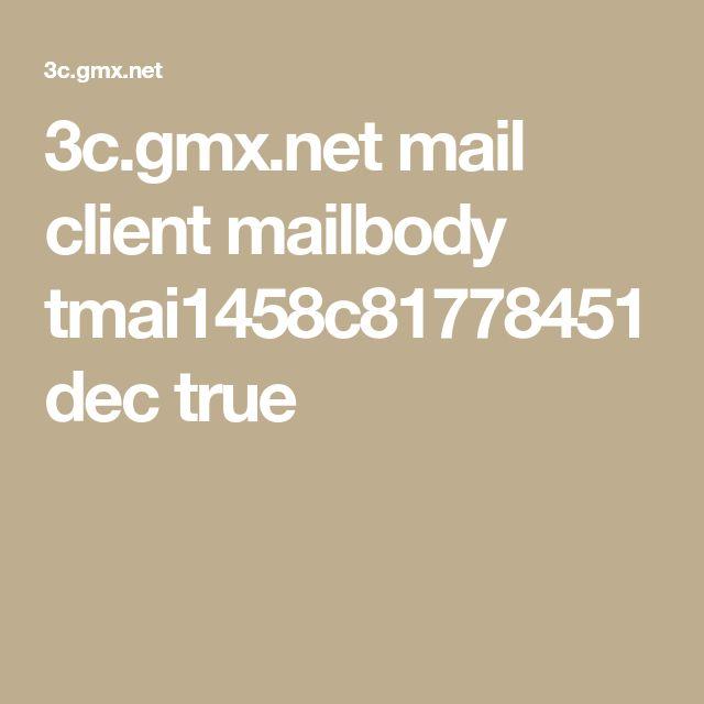 3c.gmx.net mail client mailbody tmai1458c81778451dec true