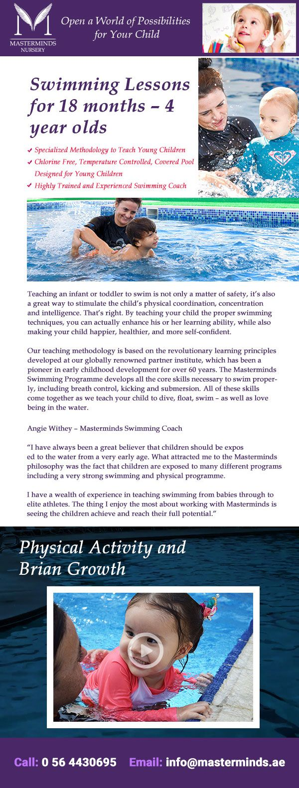 Proper swimming techniques enhances your kids learning abilities while also making them happier, healthier and self confident. Starting early at Masterminds Nursery benefits highly. Call us today on 0564430695 to get more details about our special programs for your little ones.