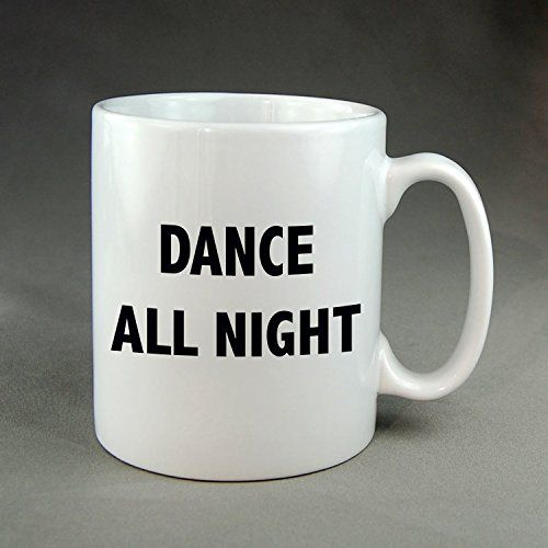 https://www.amazon.com/Dance-all-night-Coffee-Mug/dp/B01M1O58E6/ref=sr_1_96?ie=UTF8&qid=1476765893&sr=8-96&keywords=by+Thepodomoro