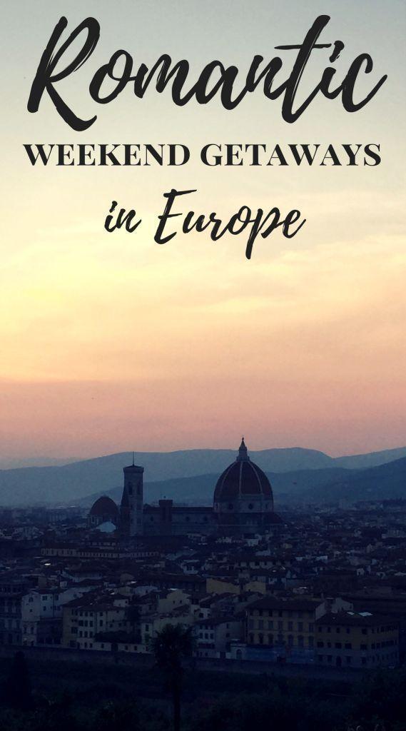 Weekends abroad romantic Romantic Getaways