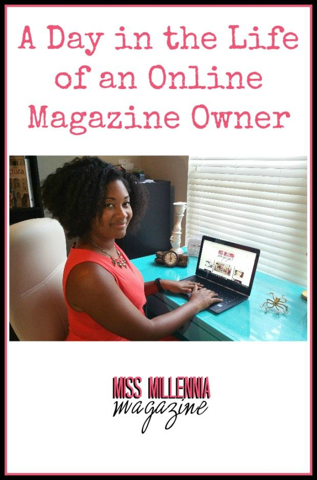 Ever wonder what it's like to run an online magazine? Jasmine gives her scoop! http://missmillmag.com/day-life-online-magazine-owner/