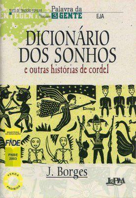 Dicionário dos sonhos. J. Borges.