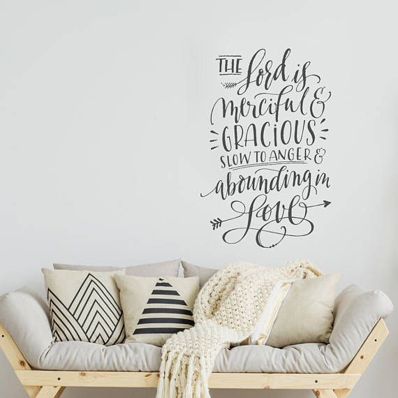 Christian Wall Decal The Lord Is Merciful And Gracious Slow