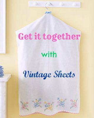 Get organized in style with vintage sheets and pillowcases.