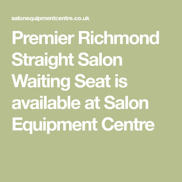 Premier Richmond Straight Salon Waiting Seat is available at Salon Equipment Centre