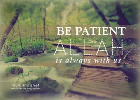 I hope ican be patient..