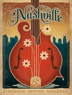 Nashville -- I like this poster, but it is also one city I have never been to and want to go.