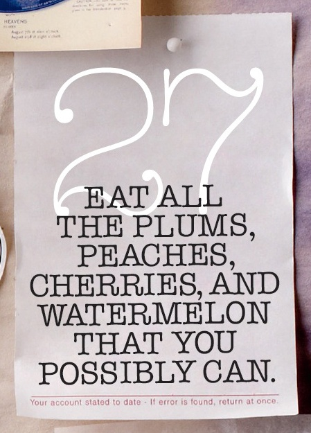 #27 on our Summer Bucket List: Eat as much summer fruit as possible, Wholeliving.com
