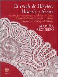Portada del libro de Mariña Regueiro: El encaje de Hinojosa - Historia y técnica (2010)