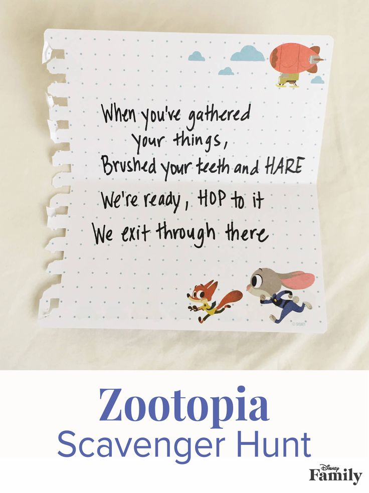 Surprise your family with an animal-inspired scavenger hunt that ends with Zootopia movie tickets! All you need is a pen and paper for a fun afternoon with the whole family! | [ http://family.disney.com/activity/zootopia-scavenger-hunt ]
