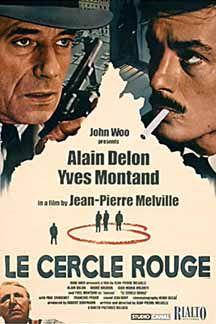 """Le cercle rouge (The Red Circle)"" (1970) / Director: Jean-Pierre Melville / Writer: Jean-Pierre Melville / Stars: Alain Delon, Bourvil, Gian Maria Volonté  #poster"