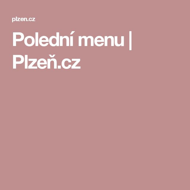 Polední menu   Plzeň.cz