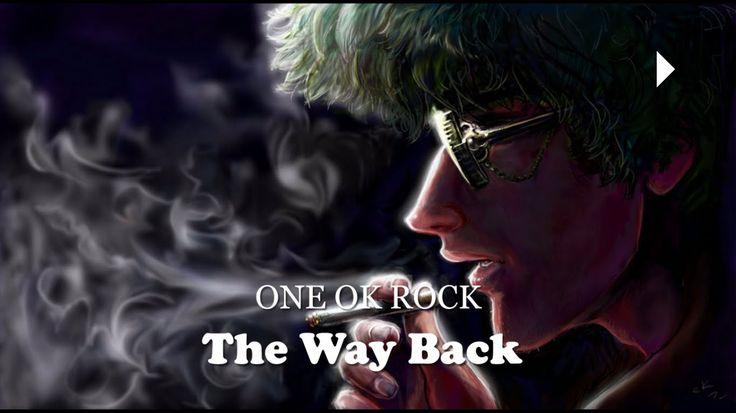 The Way Back - Nightcore One Ok Rock
