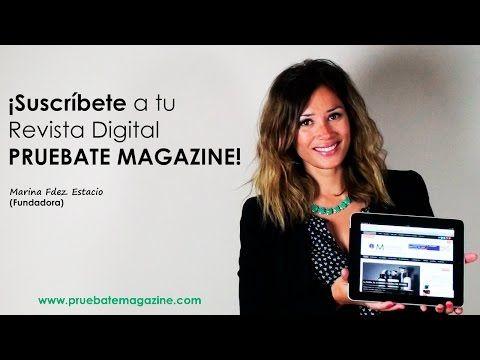 Suscríbete a tu Revista Digital de Comunicación Personal   PRUEBATE MAGAZINE   - YouTube