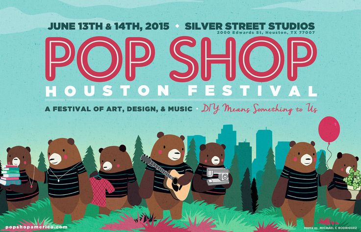 Pop Shop Houston Festival | June 2015 | Silver Street Studios | Art Festival | Craft Fair | Poster Art
