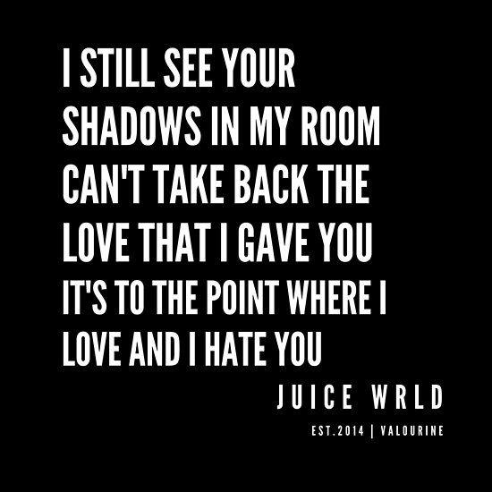 4   Juice WRLD Quotes   190608   Poster   Rapper quotes ...