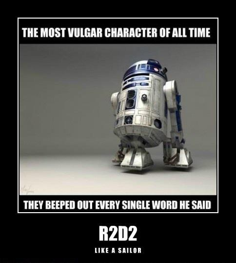 Bad Robot!: Thoughts, R2D2, Movie Character, Stars War, Vulgar Character, Funny Stuff, Mouths, True Stories, Starwars