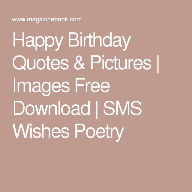 Happy Birthday Quotes & Pictures