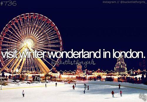 Bucketlist: visit Winter Wonderland in Hyde Park, London