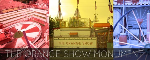 The Orange Show in honor of Jeff McKissack's favorite fruit and illustrates his belief that longevity results from hard work and good nutrition. awesome.
