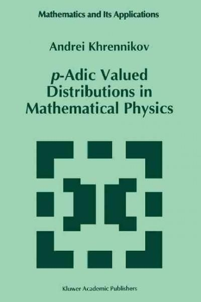 P-adic Valued Distributions in Mathematical Physics | Products ...