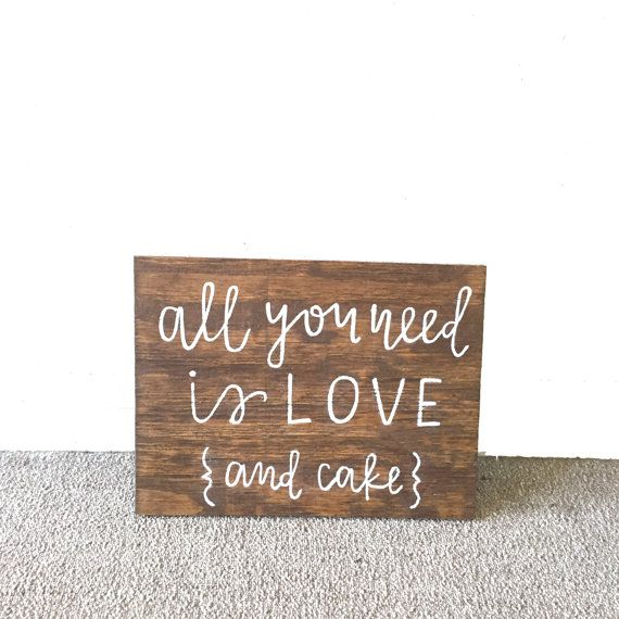 Beautiful hand-lettered sign perfect for your cake table at your wedding or to make your home a little extra special.  PRODUCT INFO:  Sign