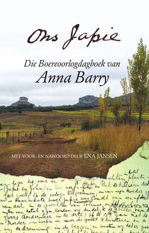 Ons Japie: Die Boereoorlogdagboek van Anna Barry | LitNet #boeke #afrikaans