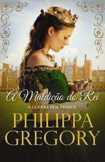 Livros e marcadores: Passatempo: A Maldição do Rei de Philippa Gregory
