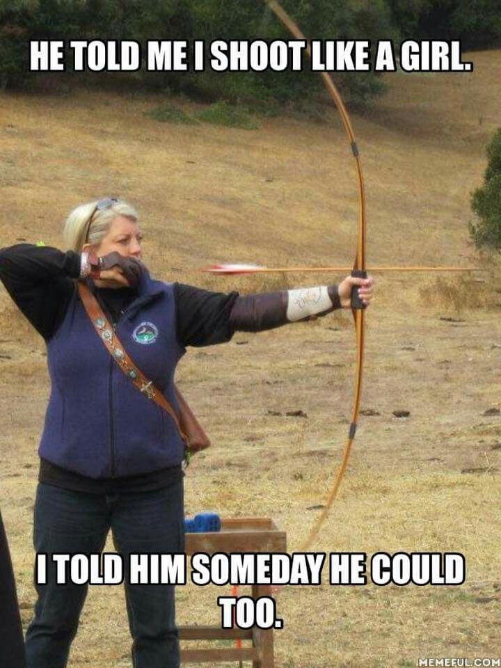 Archery Funny Archery Poses Archery Tips Archery Girl