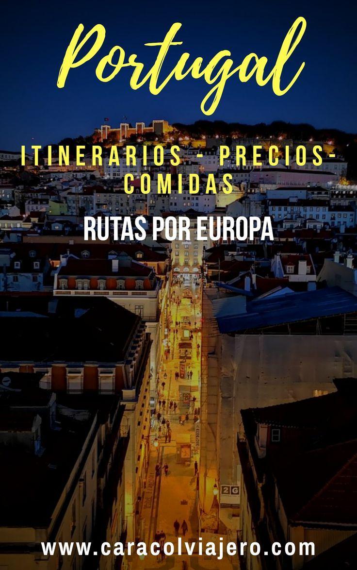 Portugal Viajes Portugal Destinos Viajes Y Viaje A Europa